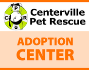 Centerville Pet Rescue Adoption Center