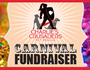 Carnival Fundraiser benefiting Charlie's Crusaders
